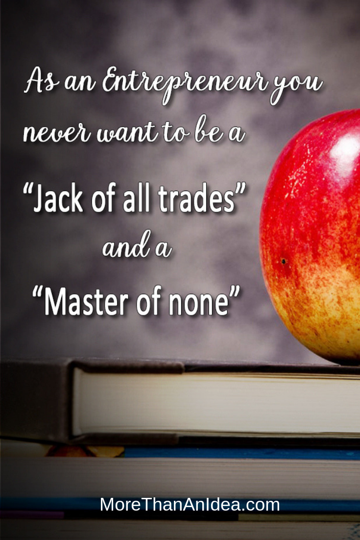 You Never Want to Be a Jack of All Trades and a Master of None